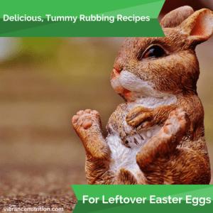 Delicious, Tummy-Rubbing Recipes for Leftover Easter Eggs